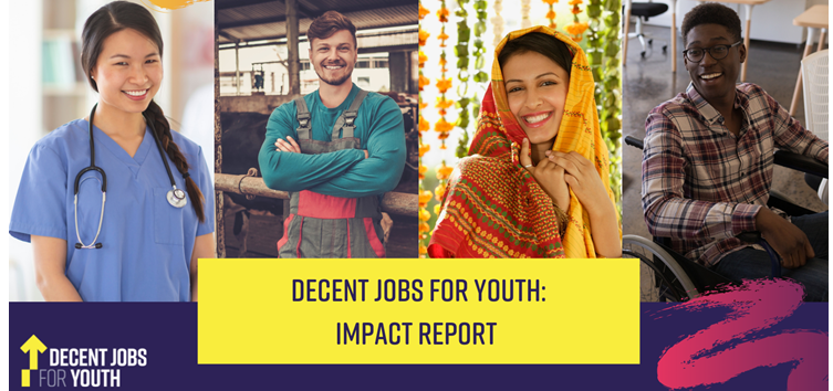 Decent Jobs for Youth ImpactReport2019-2021